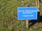 Prof. Dr. Roman Herzog Bundespräsident, Besuch Baum pflanzen, Schilder Besucher Schloss Stetten